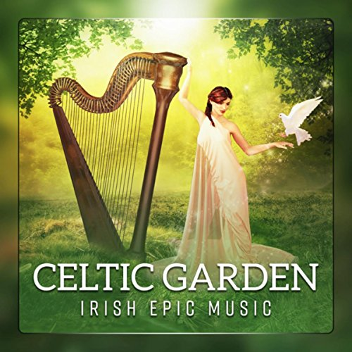 Celtic Garden (Irish Epic Music - Ancient Forest, Green Island, Magical Atmosphere)