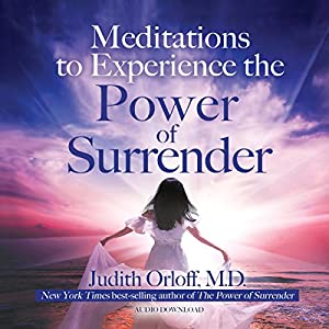 Meditations to Experience the Power of Surrender Speech