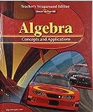 img - for Algebra, Concepts and Applications, Teacher's Wraparound Edition, Glencoe Mathematics book / textbook / text book