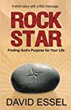 Rock Star:Finding God's Purpose for Your Life