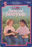 Always and Forever Friends, C. S. Adler, 0380706873
