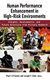 img - for Human Performance Enhancement in High-Risk Environments: Insights, Developments, and Future Directions from Military Research (Technology, Psychology, and Health) book / textbook / text book