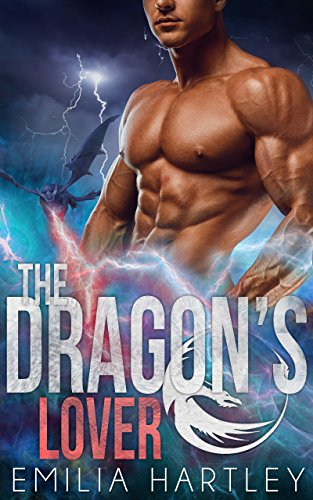 The Dragon's Lover (Elemental Dragons Book 2) by [Hartley, Emilia]