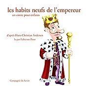 Les habits neufs de l'empereur (Les plus beaux contes pour enfants)   Hans Christian Andersen
