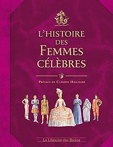 """Afficher """"L'histoire des femmes célèbres"""""""