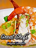Great Chefs: Seafood Sampler