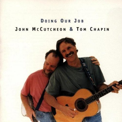 Doing Our Job: John McCutcheon and Tom Chapin Live by Rounder