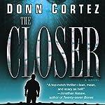 The Closer: The Closer, Book 1 | Donn Cortez