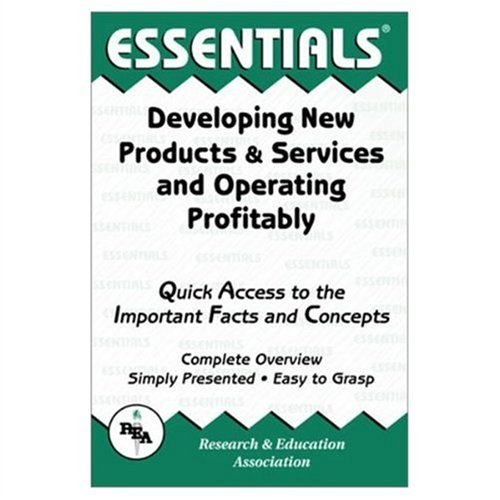 Developing New Products & Services and Operating Profitably Essentials