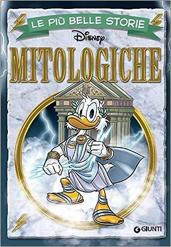 Amazon It Le Piu Belle Storie Mitologiche Ediz Illustrata