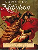 Napoleon on Napoleon, Somerset De Chair, 0304344559