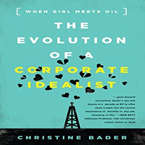 The Evolution of a Corporate Idealist Audiobook