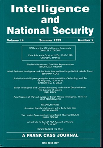 Intelligence and National Security - special Issue on Allied and Access Signals Intelligence in World War II - Volume 14 - Spring 1999 - Number 1