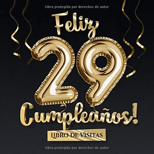 Feliz 29 Cumpleaños - Libro de visitas: Decoración para el ...