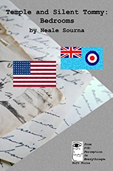 Temple and Silent Tommy: Bedrooms [A Post Second World War (WWII) Love Story/Novel Excerpt] (English Edition) por [Sourna, Neale]