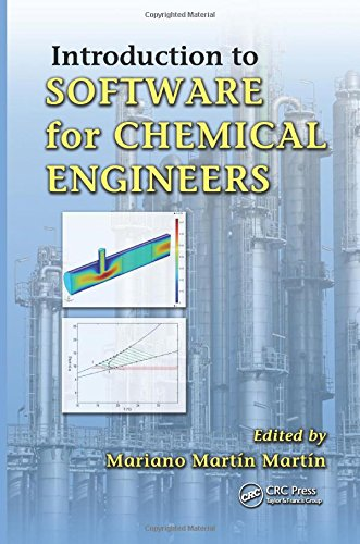 Introduction to Software for Chemical Engineers (Models For Flow Systems And Chemical Reactors)