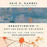 Reductionism in Art and Brain Science: Bridging the Two Cultures | Eric R. Kandel