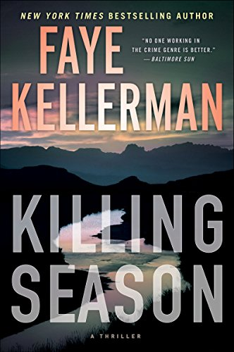 Killing Season: A Thriller by [Kellerman, Faye]