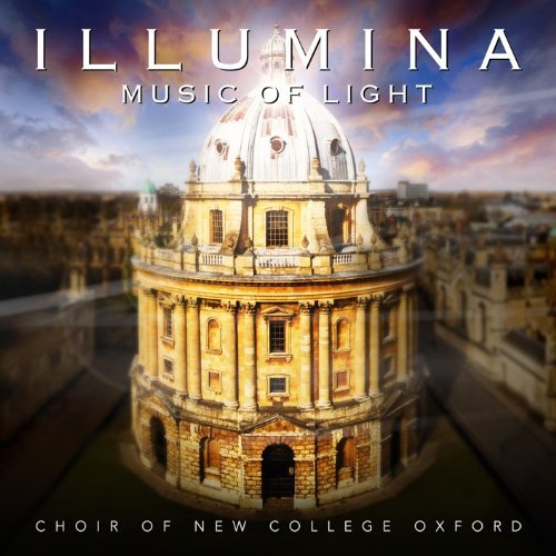 Illumina: Music of Light by Choir of New College Oxford (2012-04-02)