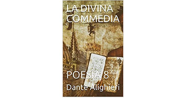 LA DIVINA COMMEDIA: POESIA 8 (Italian Edition) eBook: Dante Alighieri: Amazon.es: Tienda Kindle