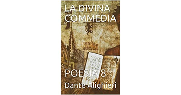 LA DIVINA COMMEDIA: POESIA 8 (Italian Edition) eBook: Dante Alighieri: Amazon.com.mx: Tienda Kindle