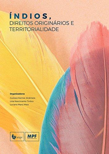 Índios, direitos originários e territorialidade