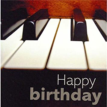Piano Happy Birthday Card Amazoncouk Musical Instruments