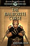 The Balborite Curse: Book Four of the Dragon Stone Saga