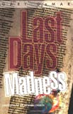 img - for Last Days Madness: Obsession of the Modern Church book / textbook / text book
