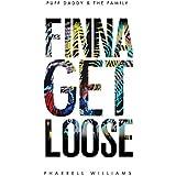 Finna Get Loose [Clean]