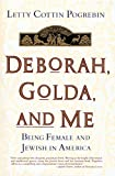 Deborah, Golda, and Me 0385425120 Book Cover