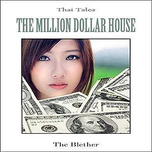 Thai Tales: The Million Dollar House Audiobook