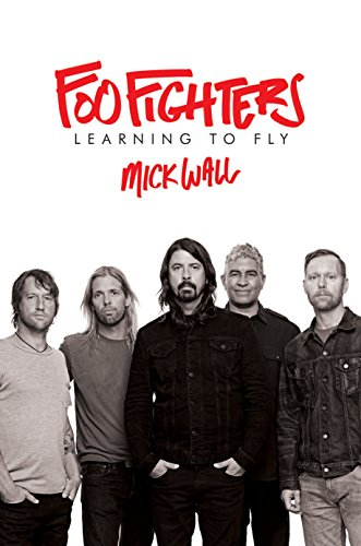 Foo Fighters: Learning to Fly (Book Foo Fighters)