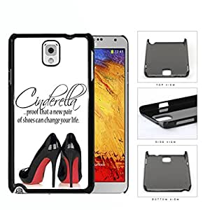 Cinderella Shoes Quote with Black High Heels Red Bottoms hard snap on phone case cover Samsung Galaxy Note 3 N9000