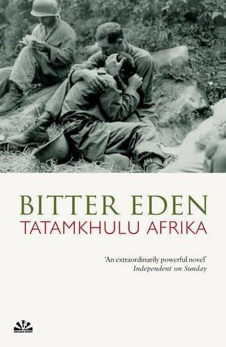 Bitter Eden Tatamkhuku Afrika