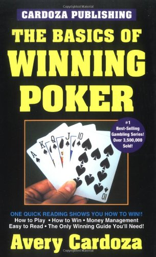 The Basics of Winning Poker: 5th Edition pdf