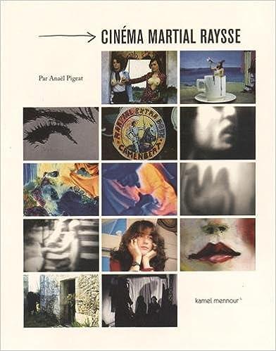 En ligne Cinéma Martial Raysse pdf, epub ebook