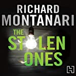 The Stolen Ones: A Byrne and Balzano Novel, Book 7 | Richard Montanari