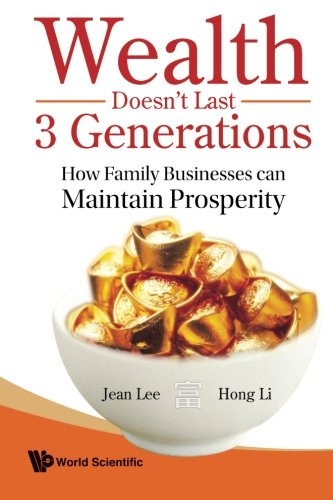 Wealth Doesn't Last 3 Generations: How Family Businesses Can Maintain Prosperity PDF