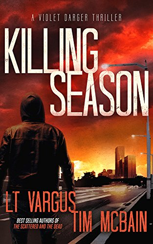 Killing Season: A Gripping Serial Killer Thriller (Violet Darger FBI Thriller Book 2) (Best New Rifles 2019)