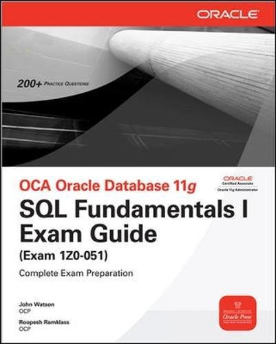 OCA Oracle Database 11g SQL Fundamentals I Exam Guide: Exam 1Z0-051 (Oracle Press) by McGraw-Hill Education