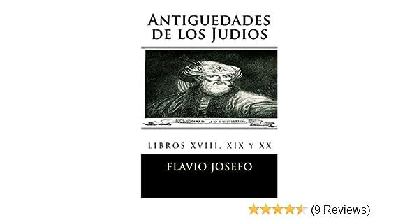 Antiguedades de los Judios (Spanish Edition)