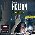Translacja | Joanna Holson