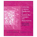 Language Learning Disabilities in School-Age Children 9780683087079