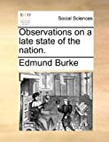 Observations on a Late State of the Nation, Edmund Burke, 1170488501