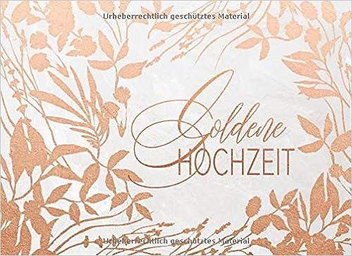 Goldene Hochzeit Gästebuch Für Wünsche An Das Jubelpaar