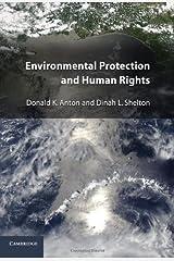 Environmental Protection and Human Rights Kindle Edition