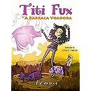 Titi Fux & A Barraca Voadora (Portuguese Edition)