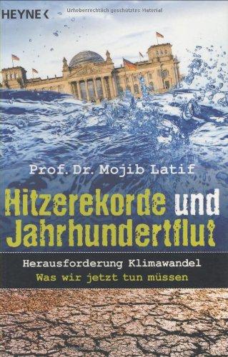Hitzerekorde und Jahrhundertflut