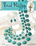 Bead Happy, Suzanne McNeill, 1574212966